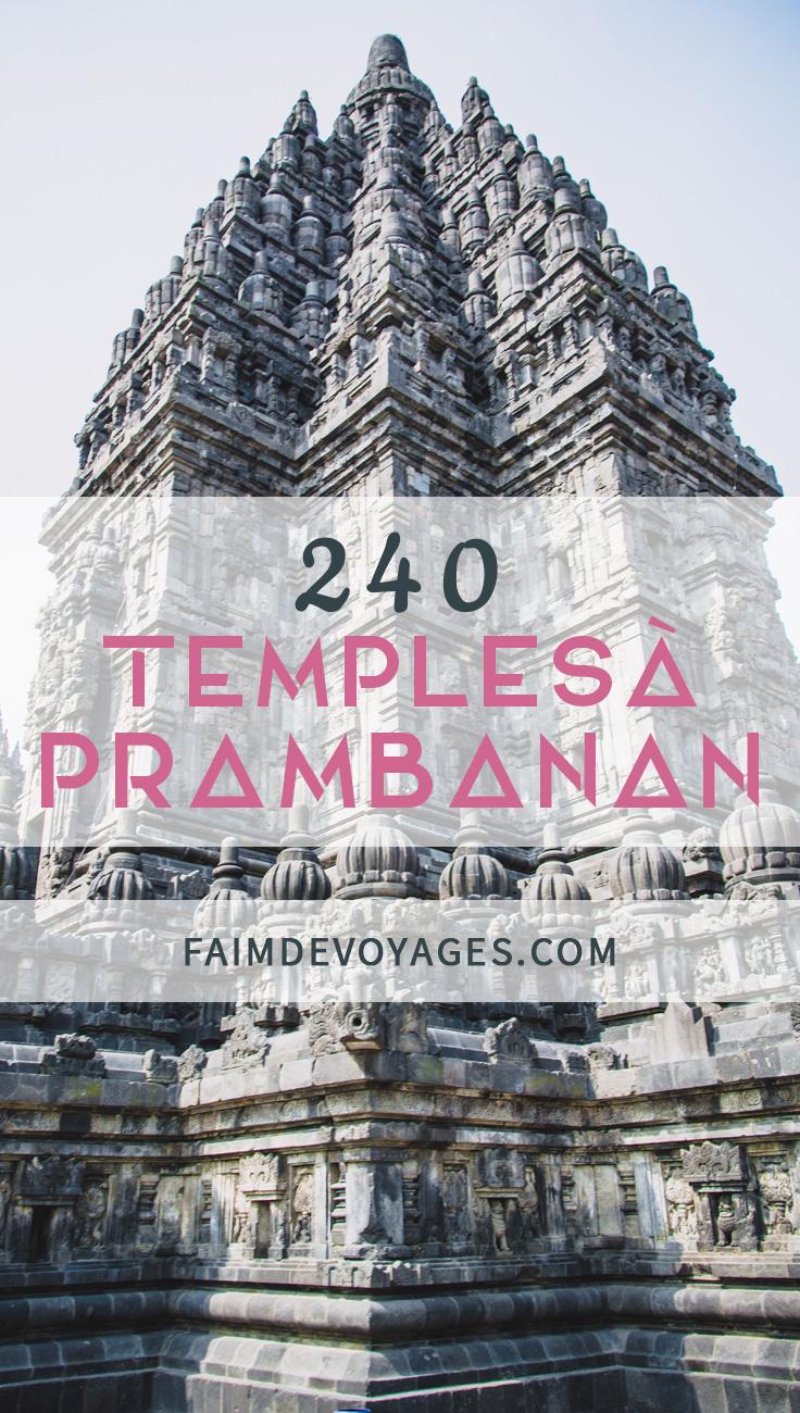 Il y a 240 Temples à Prambanan