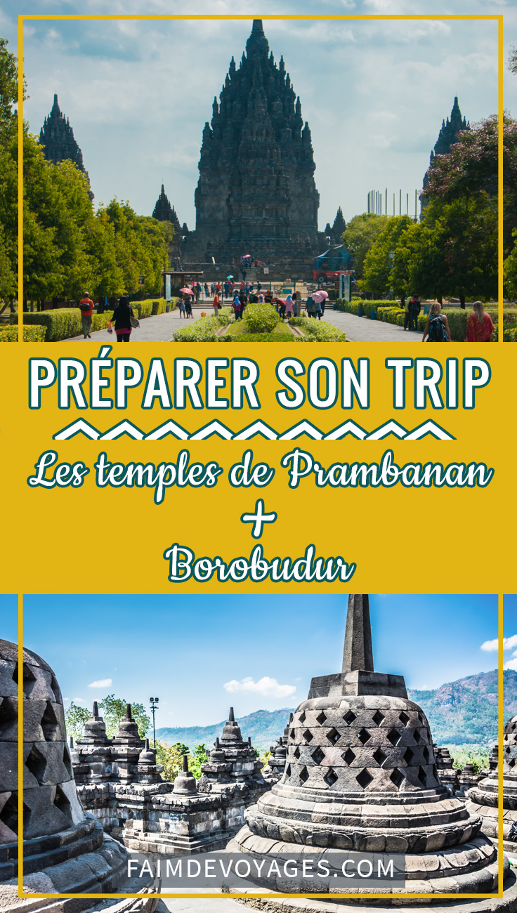Préparer Son Trip En Indonésie Avec Prambanan Et Borobudur