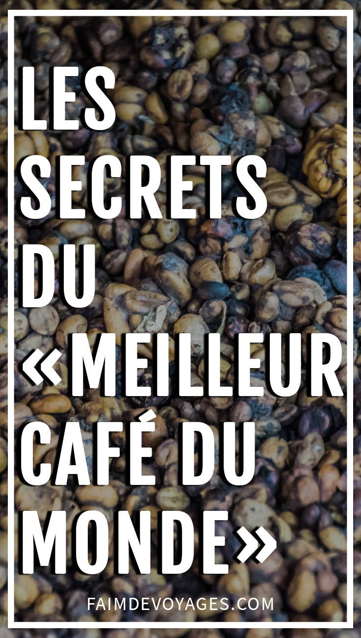 Les Secrets Du Meilleur Café Du Monde
