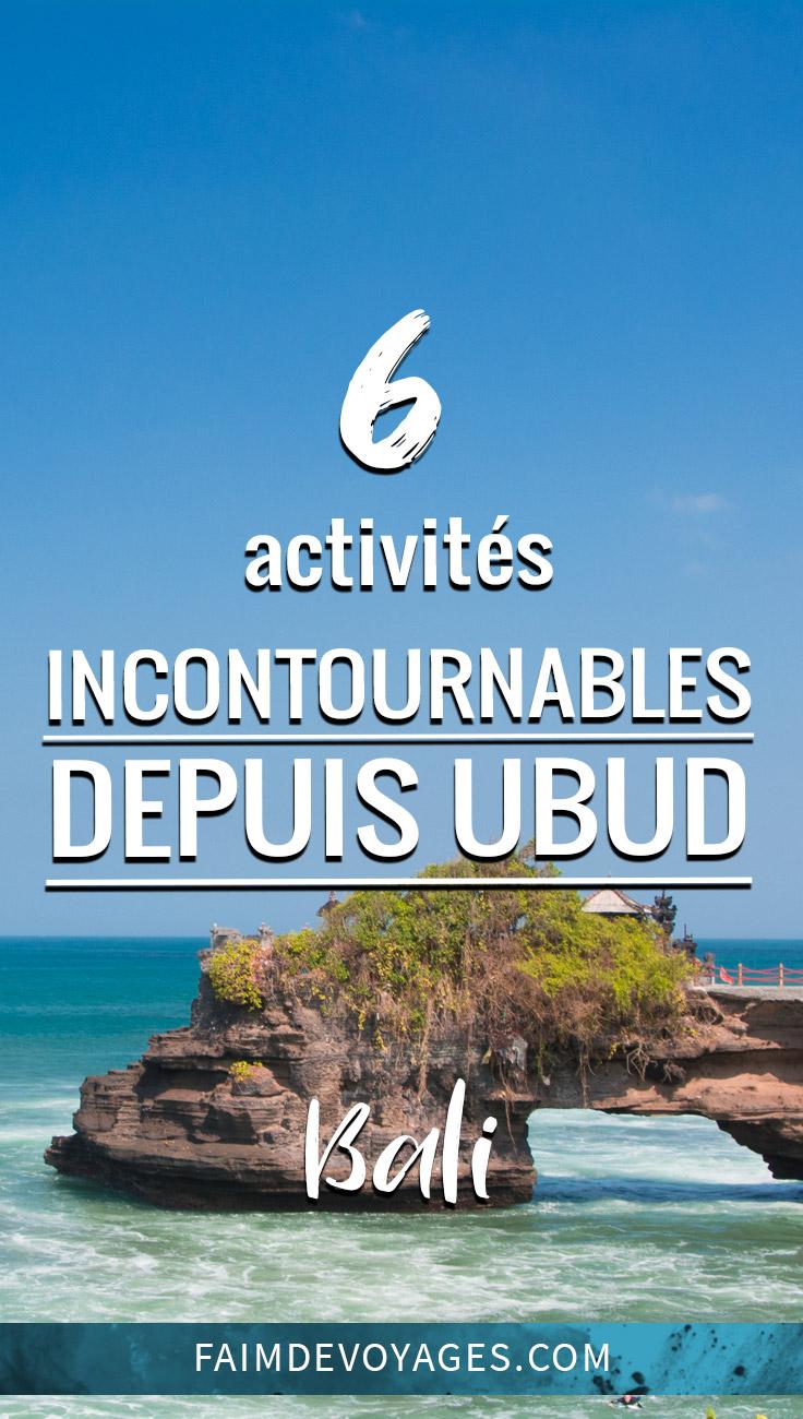6 Choses à Faire Depuis Ubud Bali