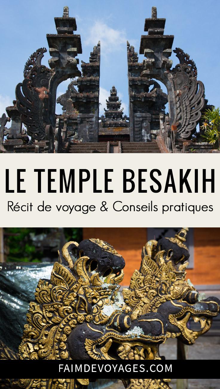 Notre Avis Sur Le Temple Besakih A Bali