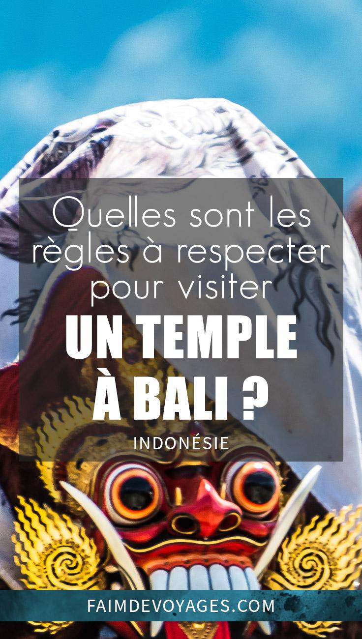 Quelles Sont Les Règles à Respecter Pour Visiter Un Temple à Bali