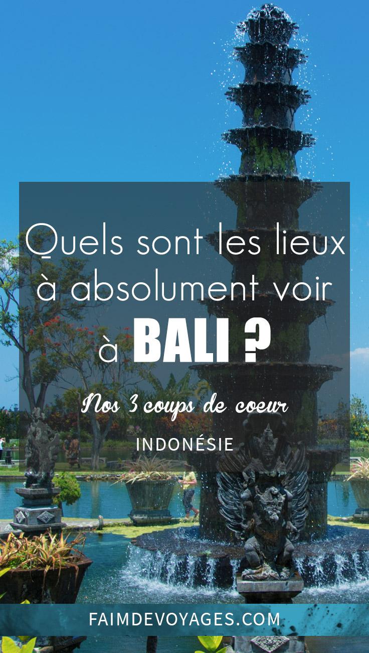 Quels Sont Les Lieux à Absolument Voir à Bali