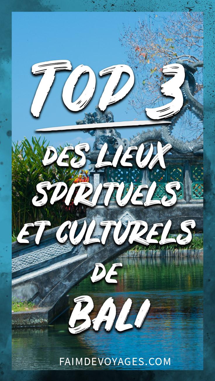 Top Des Lieux Spirituels Et Culturels De Bali