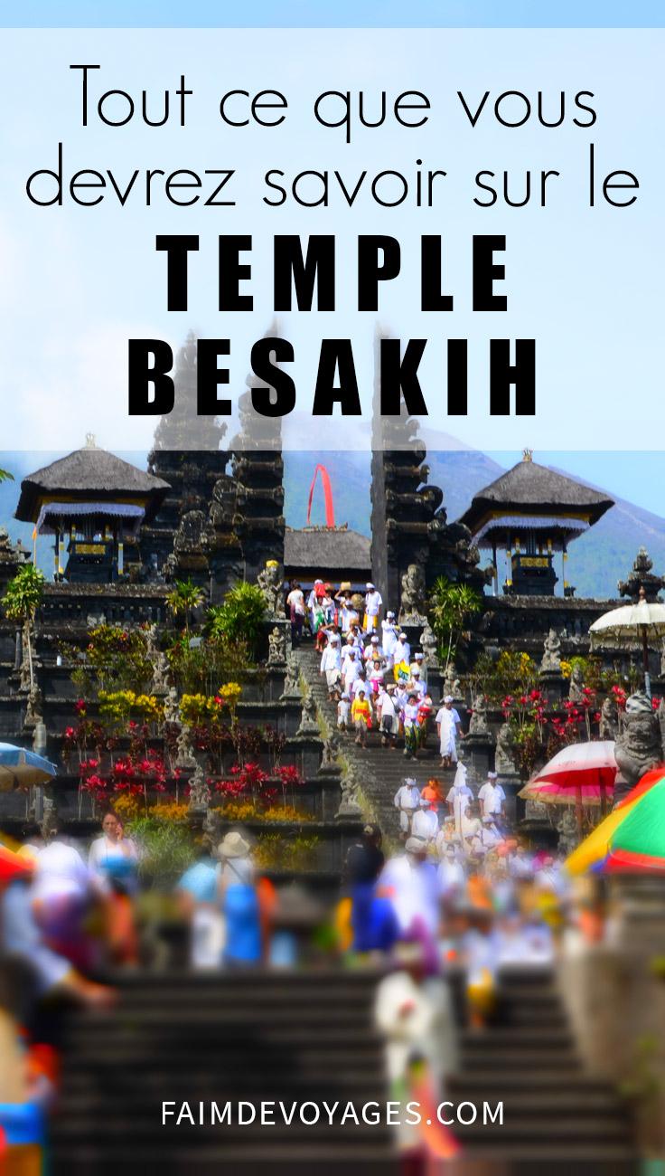 Tout Ce Que Vous Devrez Savoir Sur Le Temple Besakih