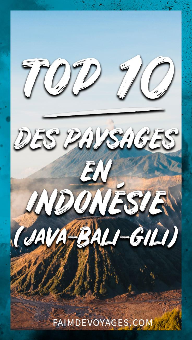 Top 10 Des Paysages Que Nous Avons Adoré En Indonésie