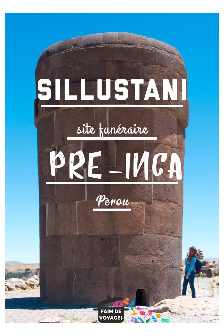 Les Chullpas de Sillustani, un site funéraire préinca majeur au Pérou, près de Puno