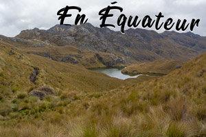 Notre itinéraire en Equateur et en Amérique du sud