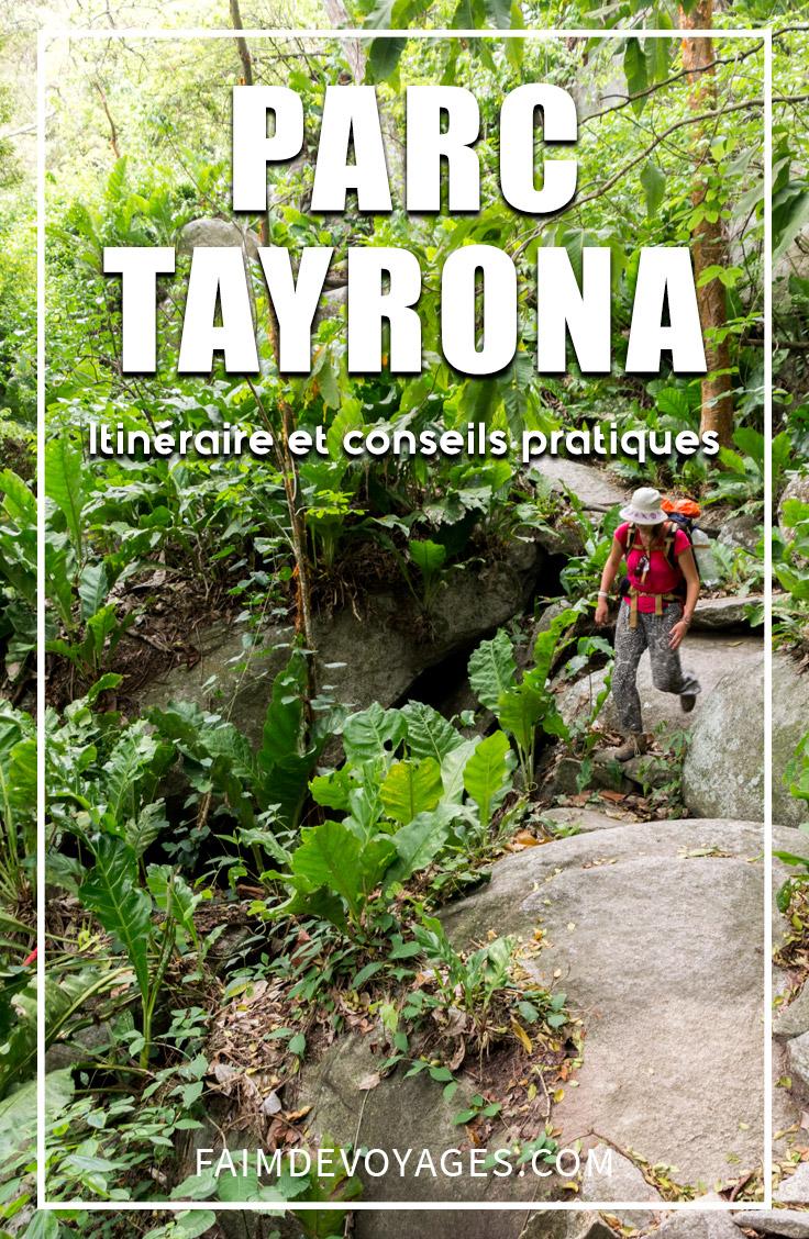 Le guide ultime pour visiter le parc Tayrona. Tous les conseils pratiques pour préparer sa visite dans ce magnifique parc national