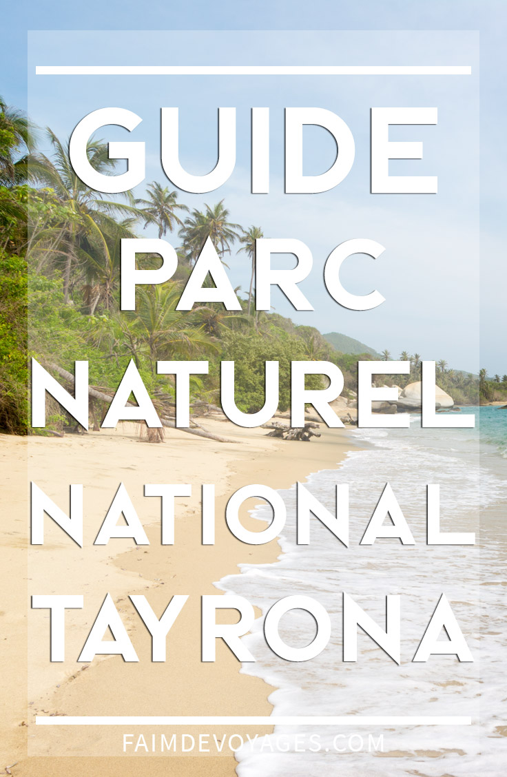 guide pratique parc national tayrona pinterest