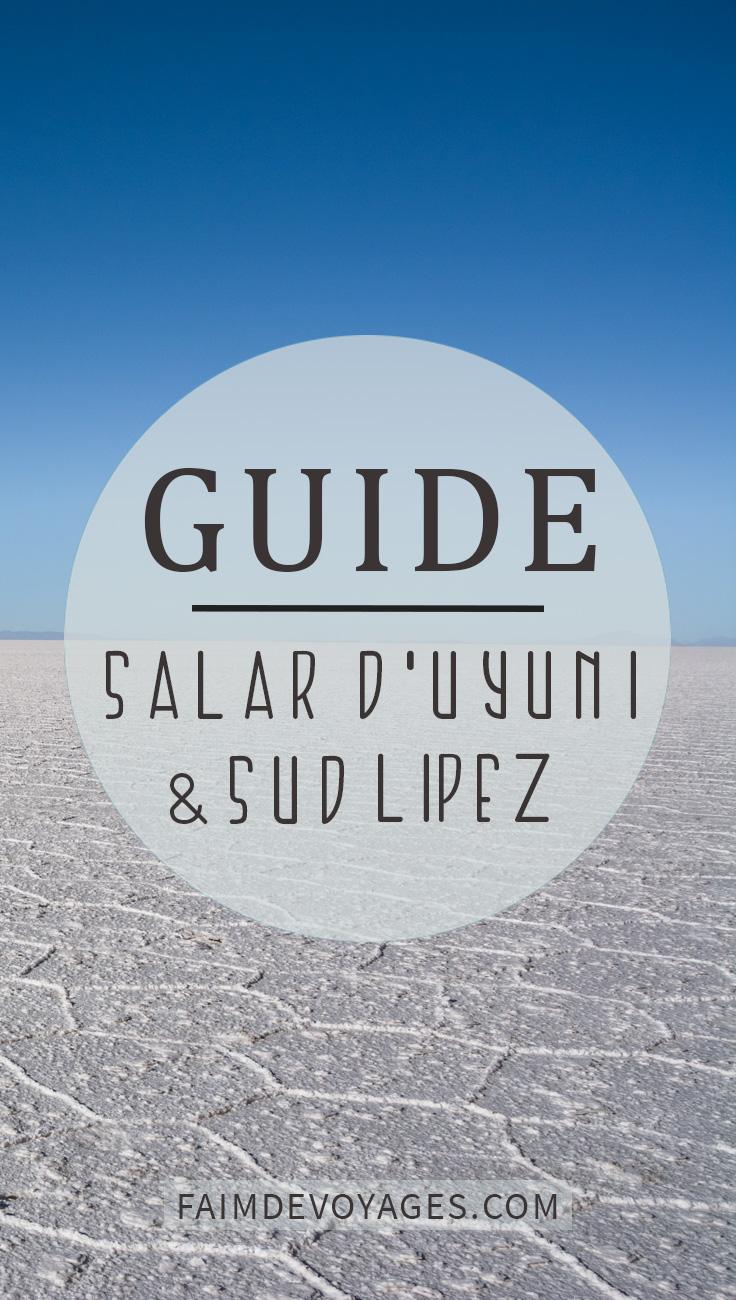 Le Guide Le Salar D'uyuni Et Le Sud Lipez