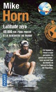 couverture du livre De Poche Latitude Zero de Mike Horn