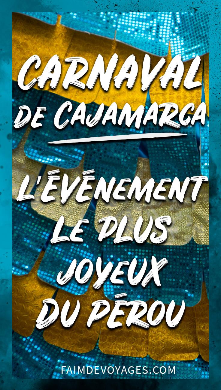Organisez Vous Pour Le Carnaval De Cajamarca