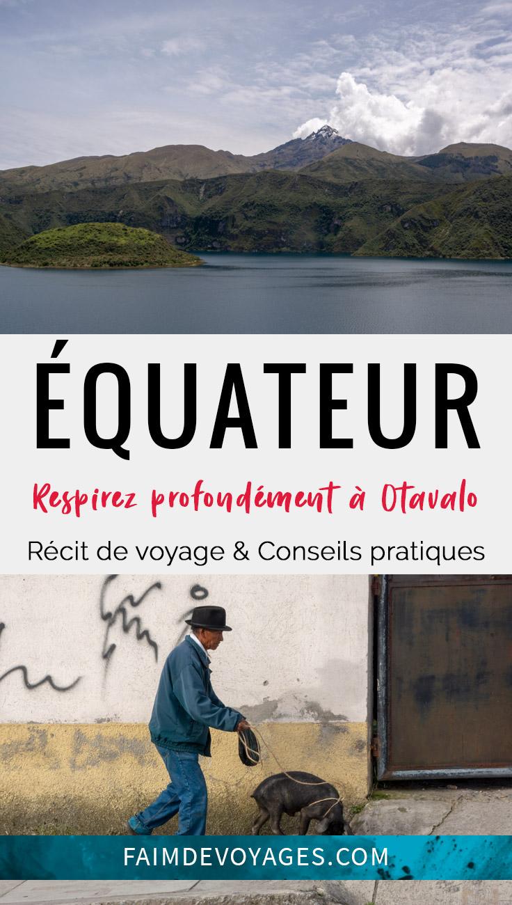 Préparez Votre Séjour à Otavalo Equateur