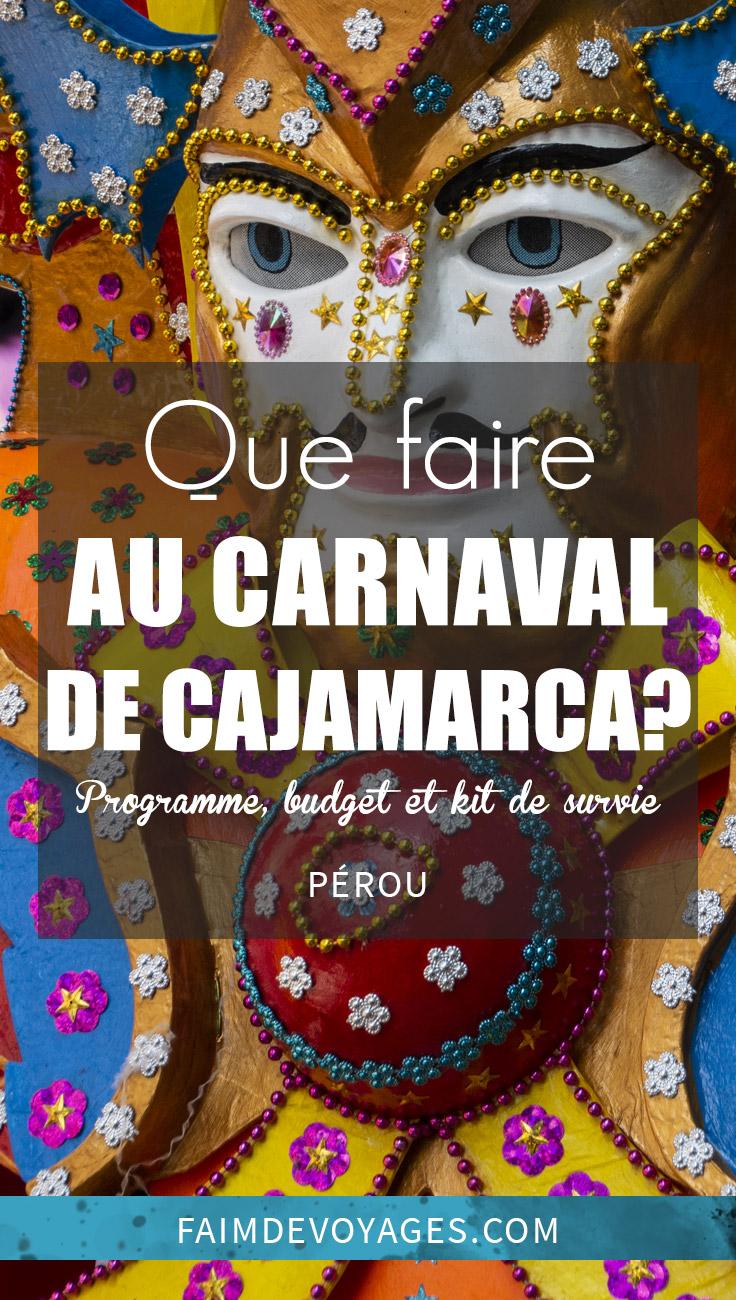 Que Faire à Cajamarca Pendant Le Carnaval