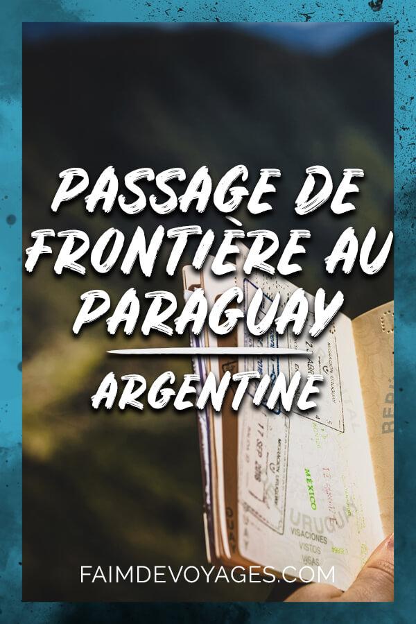 Passage De Frontiere Pour Aller Au Paraguay Depuis Posadas En Argentine