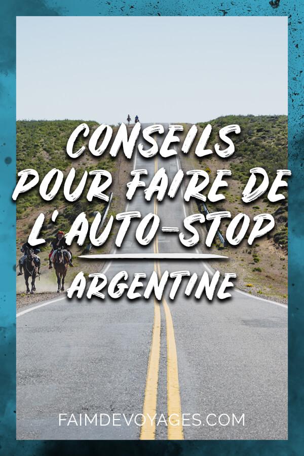 Conseils Pour Faire Du Stop Sur La Route En Argentine Amerique Latine