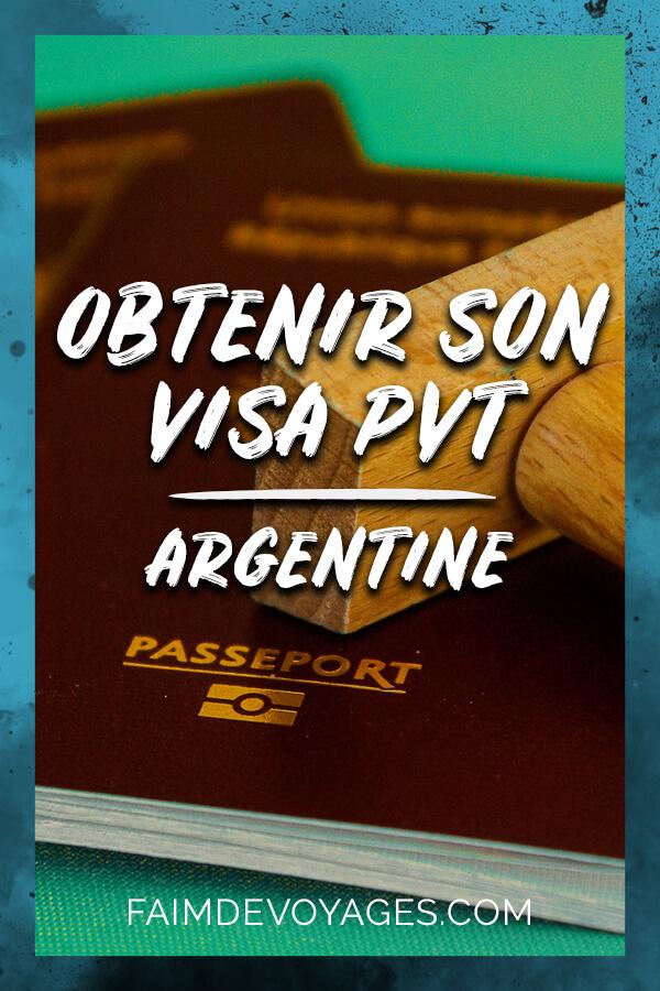 Obtenir Son Visa Pvt Pour Vivre En Argentine Sur Son Passport Pendant Un An
