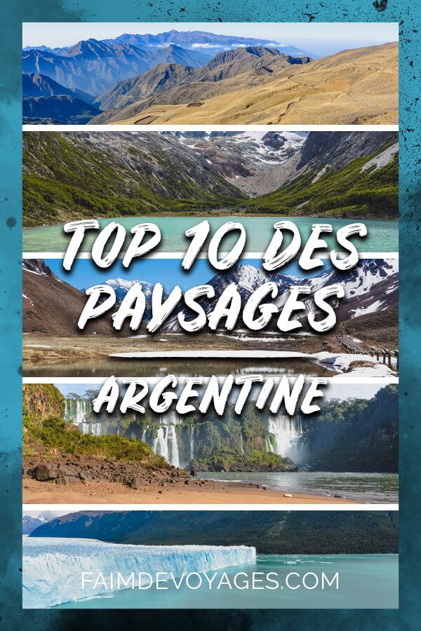 Top 10 Des Paysages Incontournables En Argentine Différents Panoramas